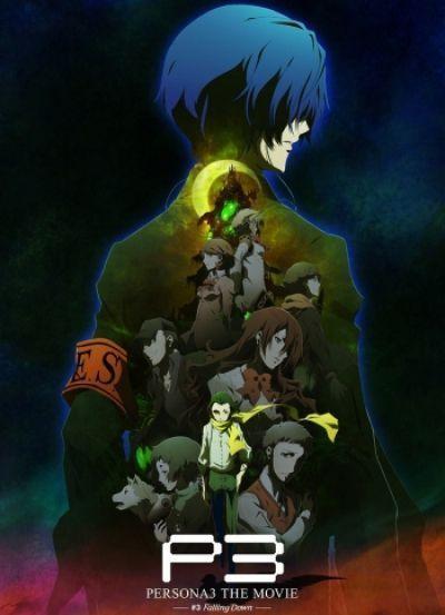 Персона 3 (фильм третий) / Persona 3 the Movie: Falling Down [Movie]